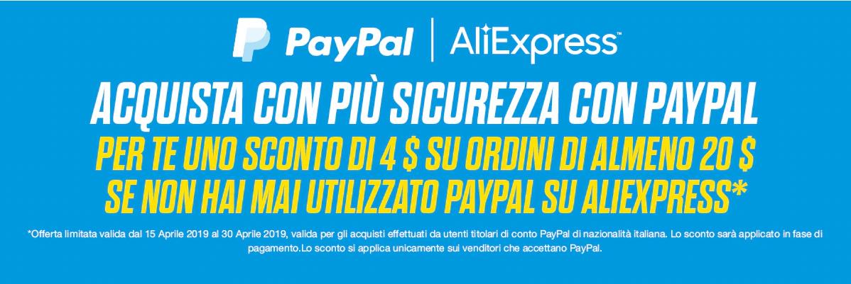 Sconto Paypal e Aliexpress Aprile 2019